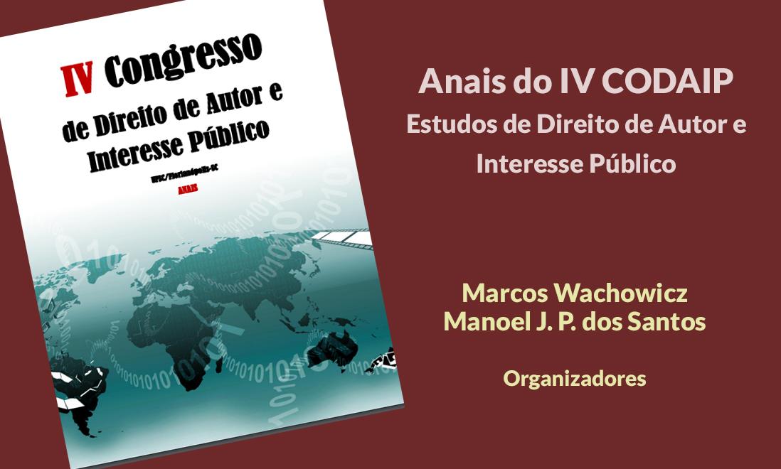 Read more about the article Anais do IV Congresso de Direito de Autor e Interesse Público