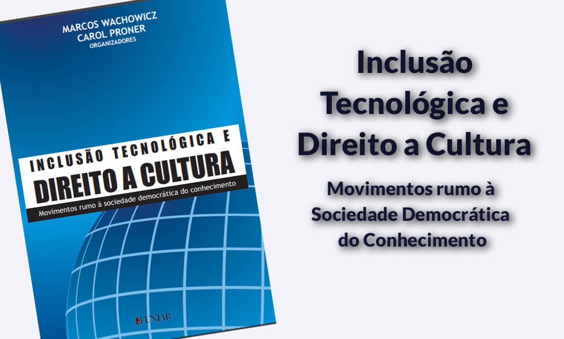 Read more about the article Inclusão Tecnológica e Direito a Cultura