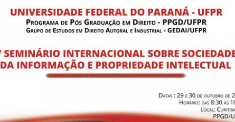 Read more about the article V Seminário Internacional Sociedade da Informação e Propriedade Intelectual
