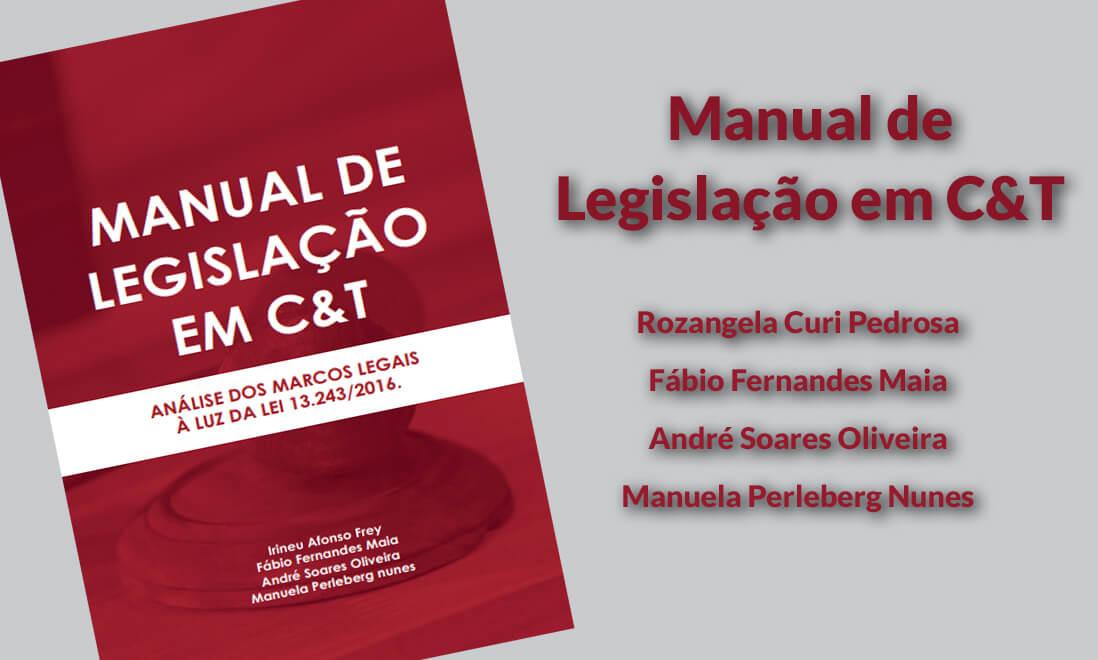 Read more about the article Manual de Legislação em C&T: Análise do Marco Legal