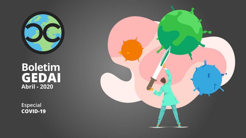 Imagem para o boletim GEDAI - Abril de 2020. Elaborada por Oscar Cidri